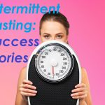 Intermittent Fasting Success Stories (2019)