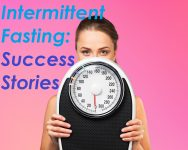 Intermittent fasting success stories
