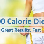 800 Calorie Diet - Get Great Results, Fast