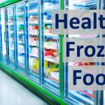 Healthy Frozen Foods - A dieter's best friend?