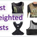 The Best Weighted Vest - Top 6 Revealed